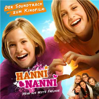 アルバム/Hanni & Nanni: Mehr als beste Freunde (Original Motion Picture Soundtrack)/Various Artists
