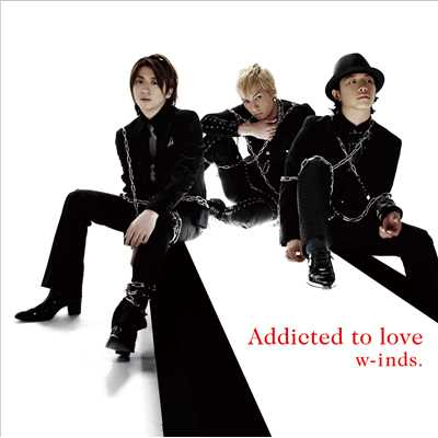 着うた®/Addicted to love/w-inds.