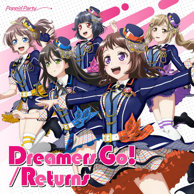 アルバム/Dreamers Go!/Returns/Poppin'Party