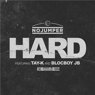 Hard (feat. Tay-K and BlocBoy JB)/No Jumper