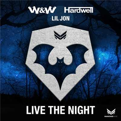 着うた®/Live The Night/W&W & Hardwell & Lil Jon