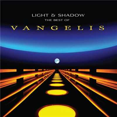 アルバム/Light And Shadow: The Best Of Vangelis/ヴァンゲリス