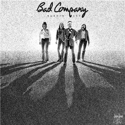 シングル/Burnin' Sky (2017 Remaster)/Bad Company