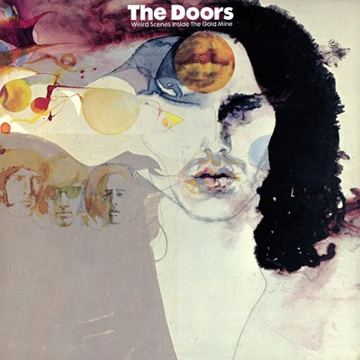 アルバム/Weird Scenes Inside the Gold Mine/The Doors