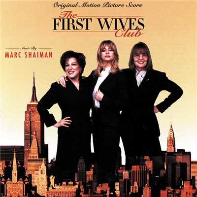 アルバム/The First Wives Club (Original Motion Picture Score)/Marc Shaiman