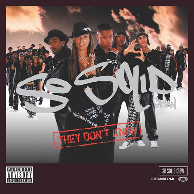 シングル/They Don't Know/So Solid Crew
