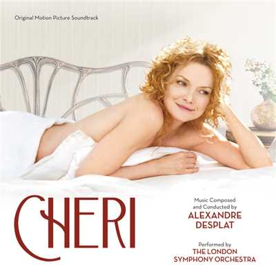 アルバム/Cheri (Original Motion Picture Soundtrack)/Alexandre Desplat