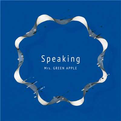 アルバム/Speaking/Mrs. GREEN APPLE