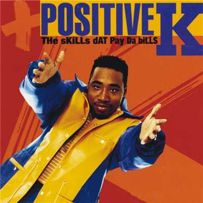 シングル/I Got A Man/Positive K