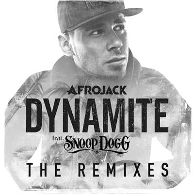 アルバム/Dynamite (featuring Snoop Dogg/Remixes)/アフロジャック