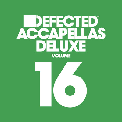 アルバム/Defected Accapellas Deluxe, Vol. 16/Various Artists