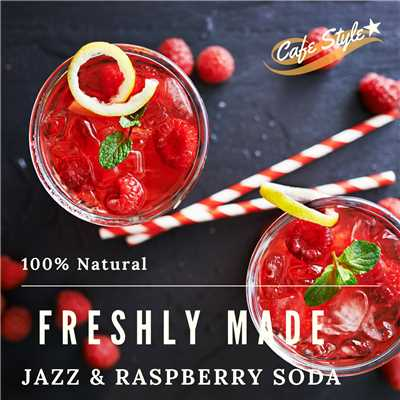 ハイレゾアルバム/Freshly Made - Jazz & Raspberry Soda/Relaxing Piano Crew