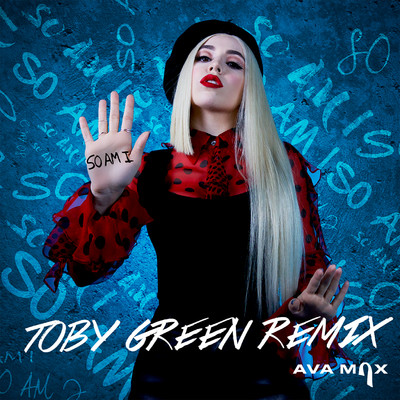 シングル/So Am I (Toby Green Remix)/Ava Max