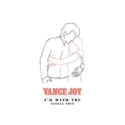 シングル/I'm With You (Single Edit)/Vance Joy