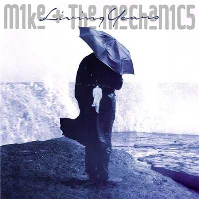 アルバム/Living Years (Deluxe Edition)/Mike + The Mechanics