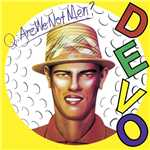[I Can't Get No] Satisfaction (Remastered Album Version)/Devo