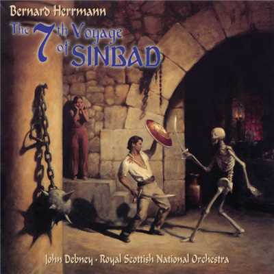 アルバム/The 7th Voyage Of Sinbad (Original Motion Picture Soundtrack)/Bernard Herrmann