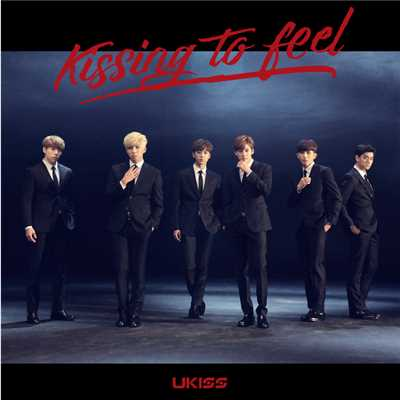 アルバム/Kissing to feel/U-KISS
