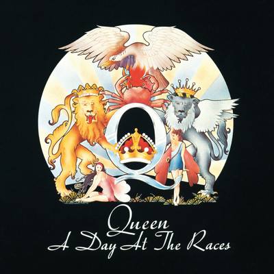A Day At The Races (Deluxe Edition 2011 Remaster)/クイーン