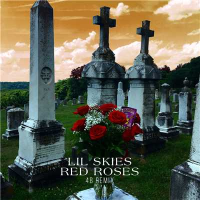 シングル/Red Roses (4B Remix)/Lil Skies