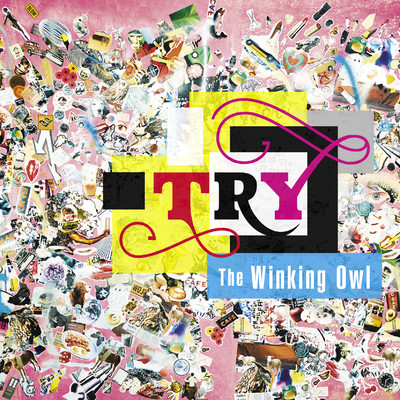 シングル/Try/The Winking Owl