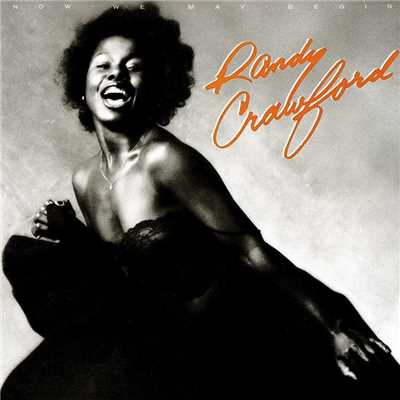 アルバム/Now We May Begin/Randy Crawford