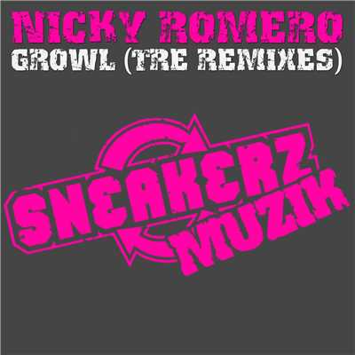 アルバム/Growl (The Remixes)/Nicky Romero