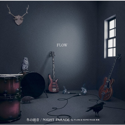 シングル/NIGHT PARADE by FLOW ∞ HOME MADE 家族/FLOW
