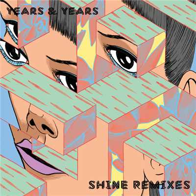 シングル/Shine (Danny L Harle Remix)/Years & Years