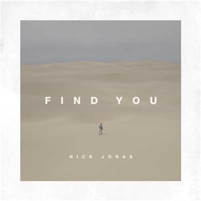 シングル/Find You/Nick Jonas
