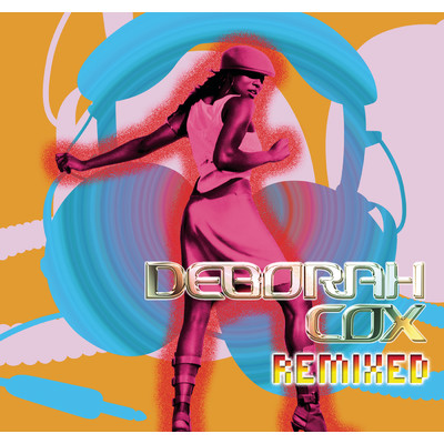 アルバム/Remixed/Deborah Cox