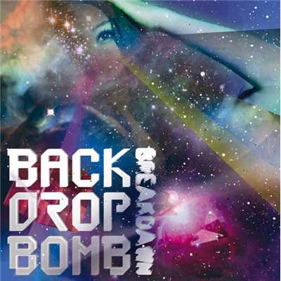 シングル/Like 8 Beat/BACK DROP BOMB