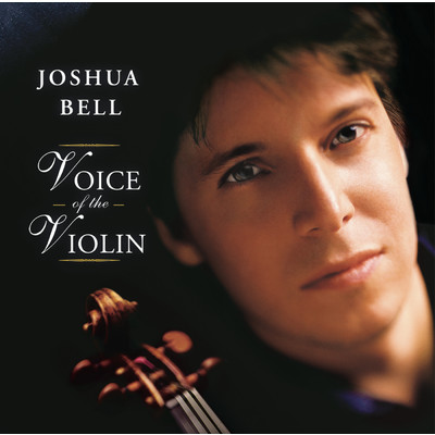 アルバム/Voice of the Violin/Joshua Bell