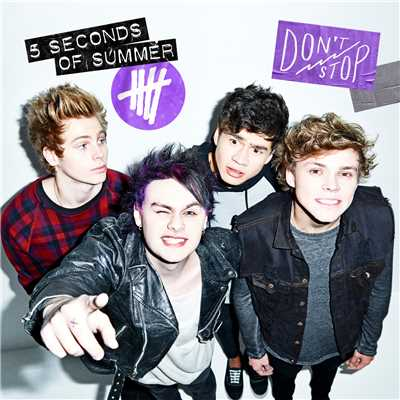 アルバム/Don't Stop (B-Sides)/5 Seconds Of Summer