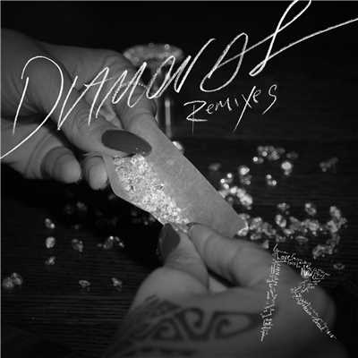 アルバム/Diamonds (Remixes)/Rihanna