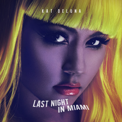 シングル/Last Night In Miami/Kat DeLuna