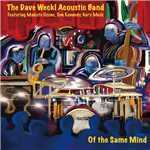アルバム/Of The Same Mind (featuring Makoto Ozone, Tom Kennedy, Gary Meek)/The Dave Weckl Acoustic Band