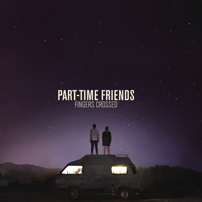 シングル/Here We Are/Part-Time Friends
