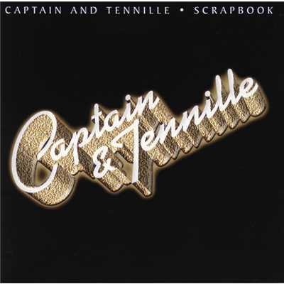シングル/You Need A Woman Tonight/Captain & Tennille