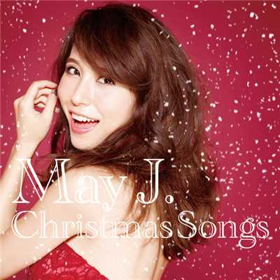 アルバム/Christmas Songs/May J.