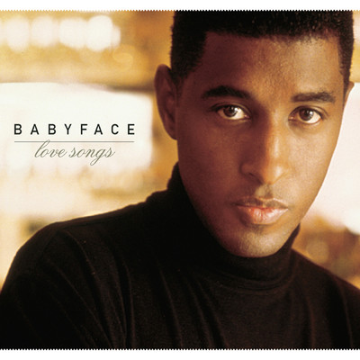 アルバム/Love Songs/Babyface