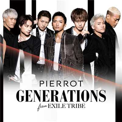 着うた®/PIERROT(1Bver.)/GENERATIONS from EXILE TRIBE