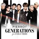 着メロ/PIERROT/GENERATIONS from EXILE TRIBE