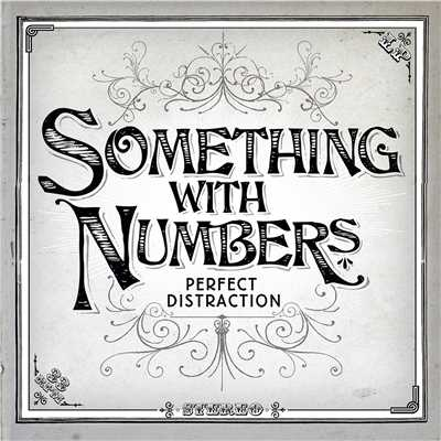 spent something with numbers 収録アルバム perfect distraction