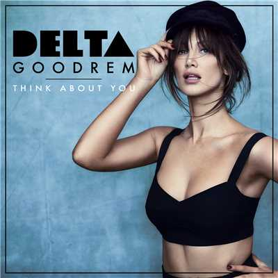 シングル/Think About You/Delta Goodrem
