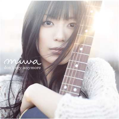 シングル/don't cry anymore/miwa