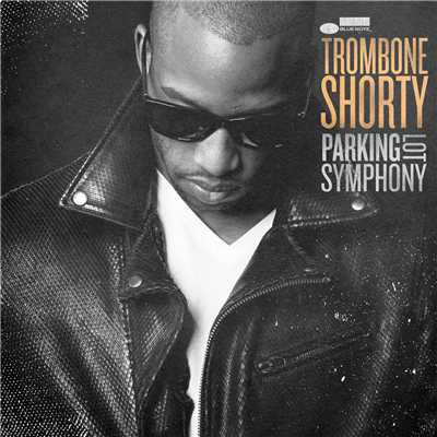 シングル/Dirty Water/Trombone Shorty