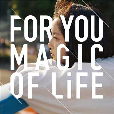 アルバム/FOR YOU/MAGIC OF LiFE