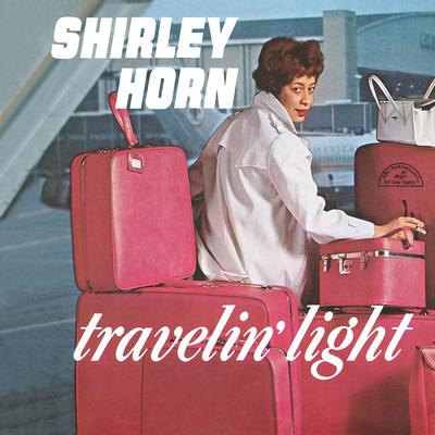 アルバム/Travelin' Light/Shirley Horn