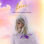 シングル/Lover (featuring Shawn Mendes/Remix)/Taylor Swift